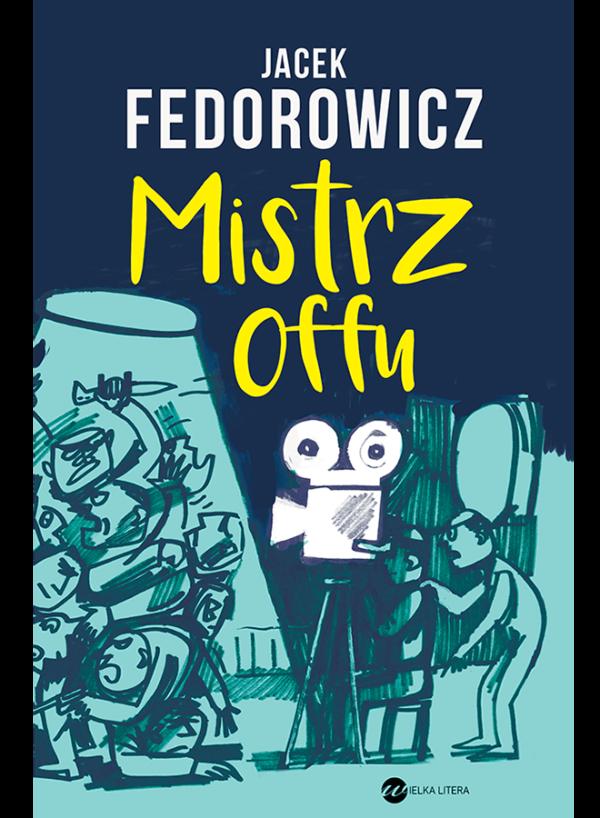 Jacek Fedorowicz, Mistrz offu - okładka książki