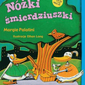 Margie Palatini - Nóżki śmierdziuszki