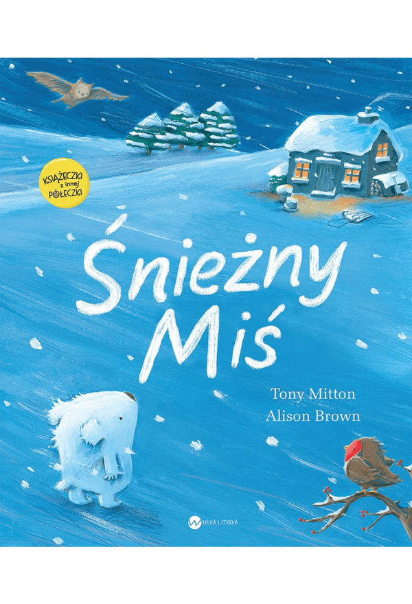 Śnieżny Miś - Tony Mitton, Alison Brown