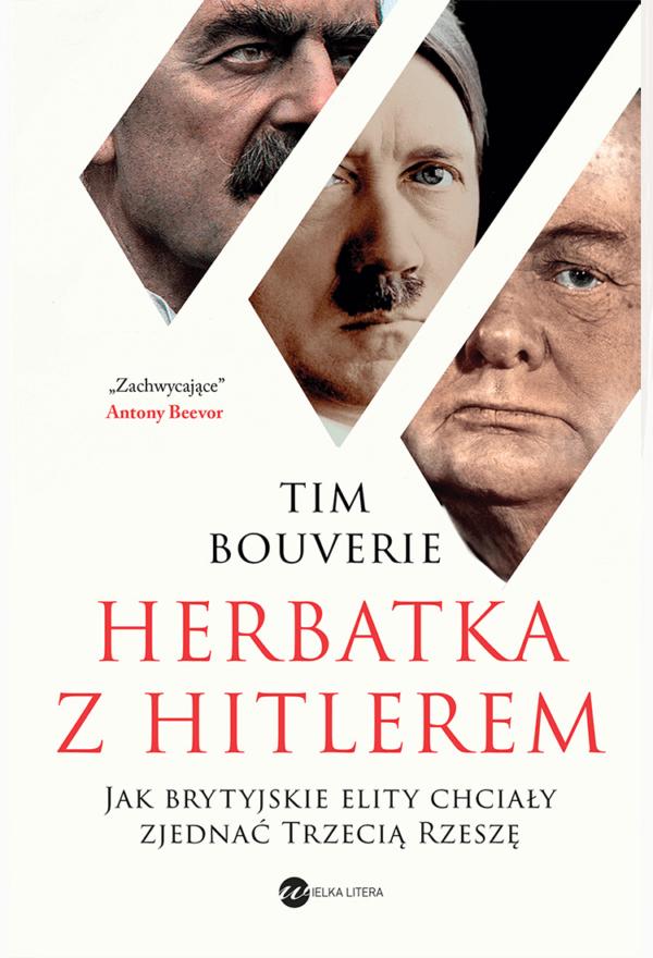 Tim Bouverie - Herbatka z Hitlerem