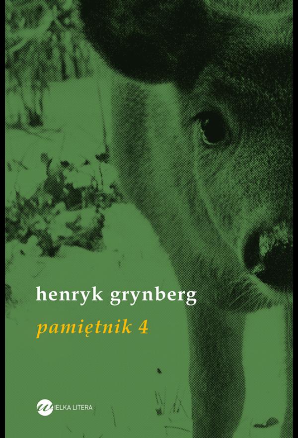 Henryk Grynberg - Pamietnik 4