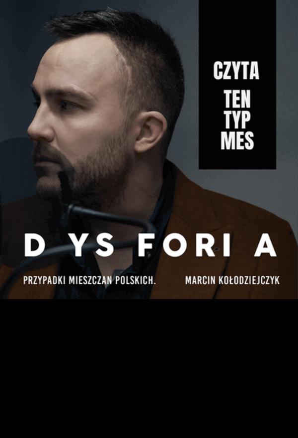 Dysforia, Marcin Kołodziejczyk - audiobook czyta Ten Typ Mes