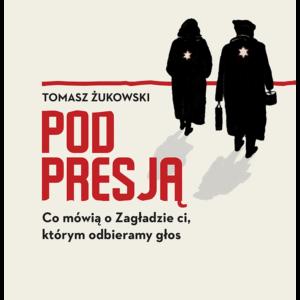 Tomasz Żukowski - Pod presją