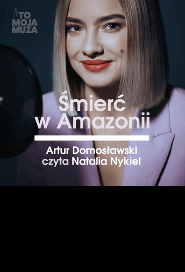 Śmierć w Amazonii, audiobook czyta Natalia Nykiel