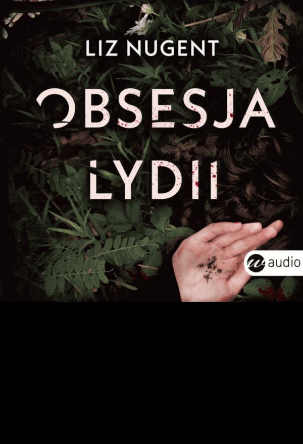 Obsesja Lydii, Liz Nugent - audiobook