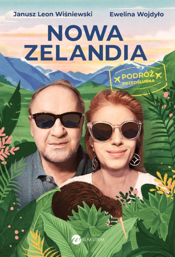 Nowa Zelandia. Podróż przedślubna. Wiśniewski, Wojdyło