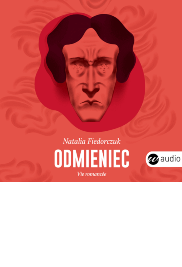 Odmieniec, Natalia Fiedorczuk - audiobook
