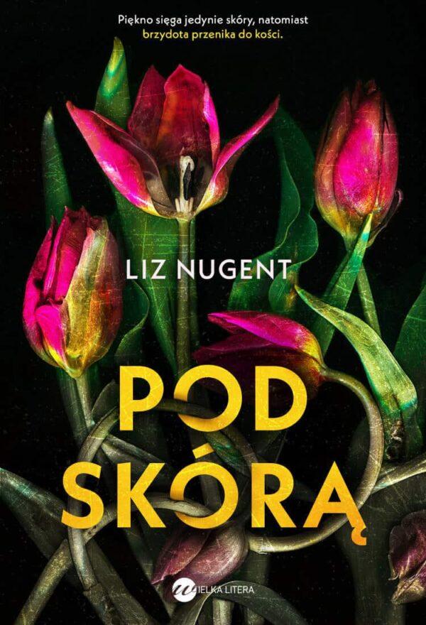 Pod skórą, Liz Nugent - książka