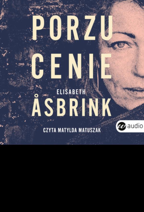 Porzucenie-Elizabeth Asbrink - audiobook
